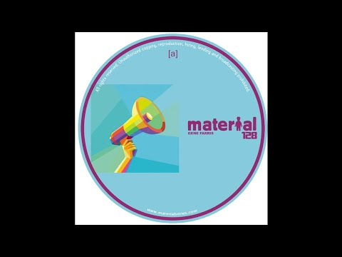 Gene Farris - Move Your Body (MATERIAL128)