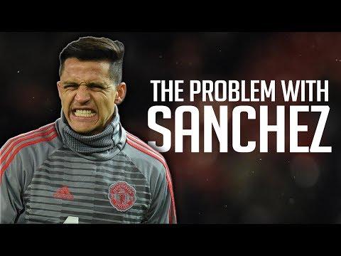 THE PROBLEM WITH ALEXIS SANCHEZ