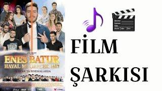 Enes Batur Hayal Mi? Gerçek Mi? Film Şarkısı 🎵🎬