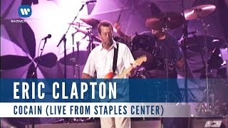 Eric Clapton - Cocaine (Live from Staples Center)