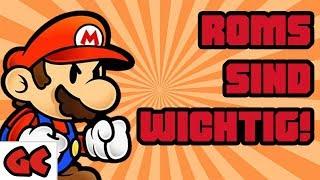 ROMs sind WICHTIG! | Kolumne