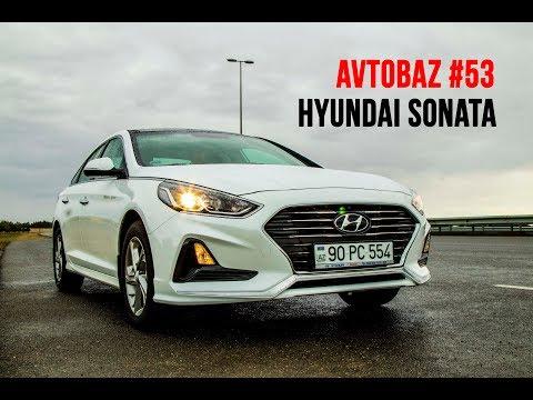 AvtoBaz #53 - Hyundai Sonata (2018) | test-drive