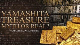 Yamashita Treasure Myth or Real?