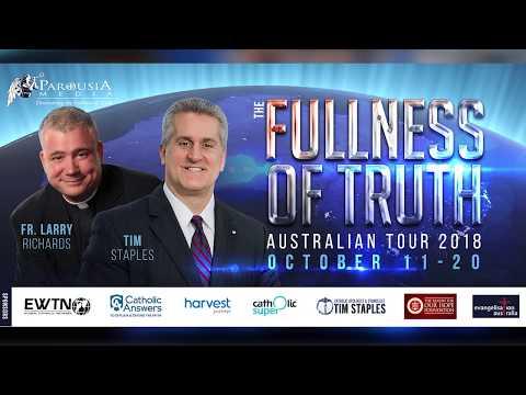 The Fullness of Truth Tour - Tim Staples & Fr Larry Richards