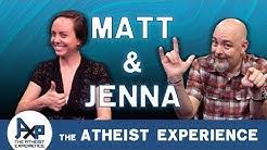 Atheist Experience 24.05 with Matt Dillahunty & Jenna Belk