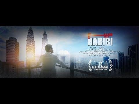 HABIBI || IQBAL HJ || حبيبي || Official Trailer 2018