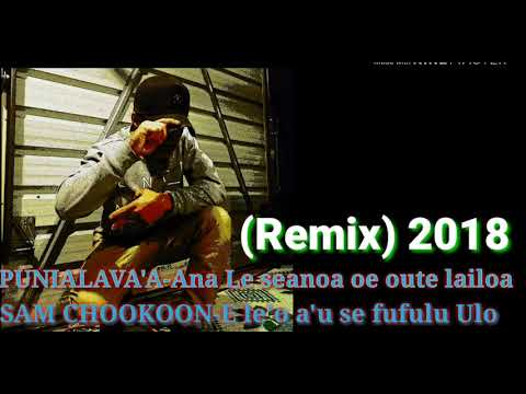 Remix Ana le senoa x E leo au se fufulu ulo