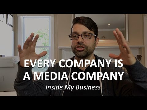 Every Company Is A Media Company | Inside My Business