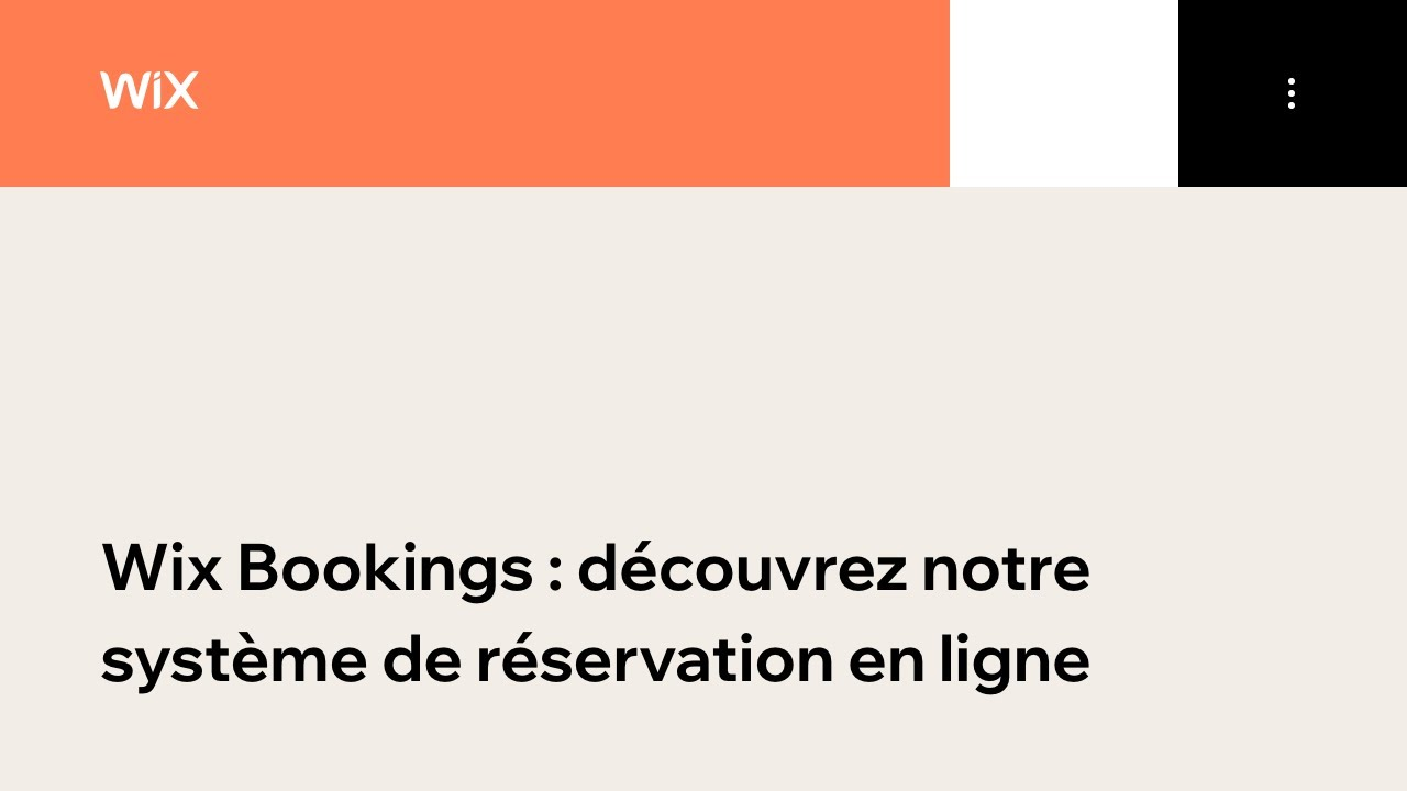 Les Webinaires Wix ⎮Découvrez notre système de réservation en ligne Wix Bookings