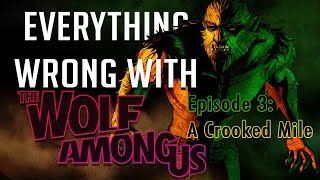 GamingSins: Everything Wrong with The Wolf Among Us - Episode 3: A Crooked Mile