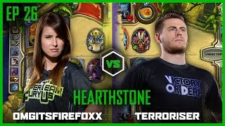 EP 26 | HEARTHSTONE | OMGitsFirefoxx vs Terroriser | Legends of Gaming