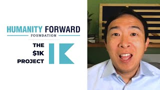 Andrew Yang announces Humanity Forward x $1k Project