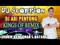King's Of Remix Dj Pentong - Ot Scorpion Sungai Batang