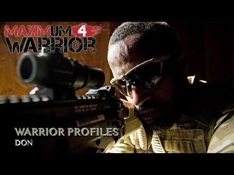 Maximum Warrior 4 Profile: Don
