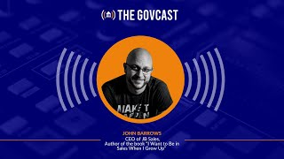 The GovCast with John Barrows