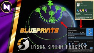 BLUEPRINTS; From Basics to Global Templates   Dyson Sphere Program