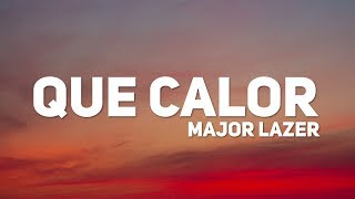 Major Lazer - Que Calor (Letra) (ft. J Balvin & El Alfa)