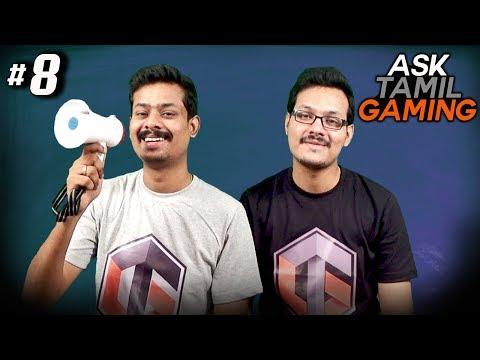 ASK TamilGaming #8 (Live Q & A)