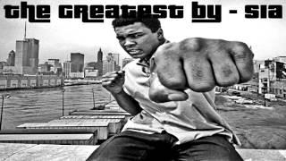 The Greatest - Sia  Feat. Kendrick Lamar (Remix P3TE X HollyNade Bootleg)