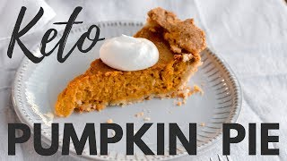 KETO PUMPKIN PIE | SUGAR FREE PUMPKIN PIE RECIPE | Thanksgiving Keto Recipes