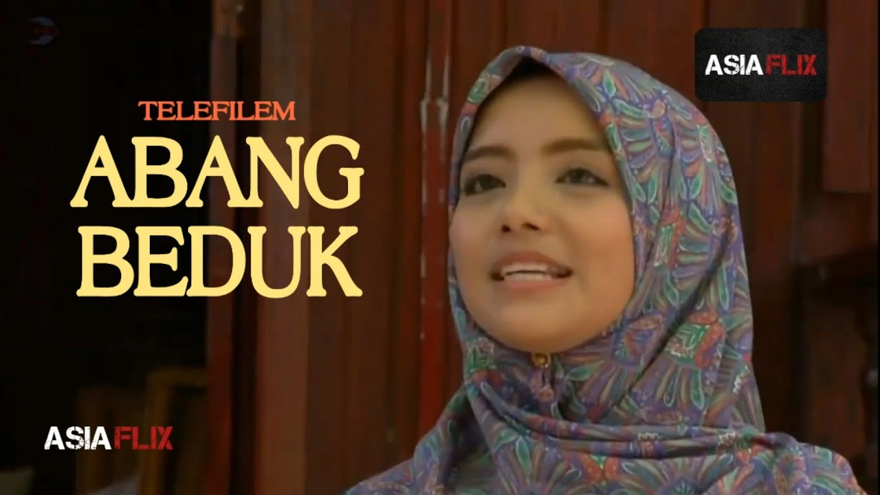 Download Abang Beduk Full Movie Melayu HD - Mira Filzah | Syukri Yahaya