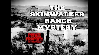 SkinWalker Ranch | A Paranormal Hot Spot