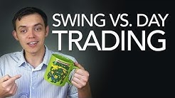 Swing vs. Day Trading - Which is Better?