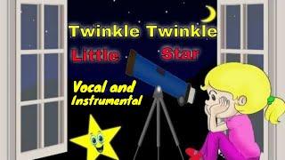 Twinkle Twinkle Little Star Vocal and Instrumental. Nursery Rhymes Children Songs.