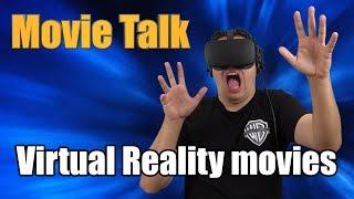 Movie Talk - Virtual Reality movies