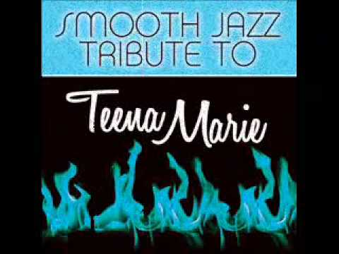 Fire and Desire - Teena Marie Smooth Jazz Tribute