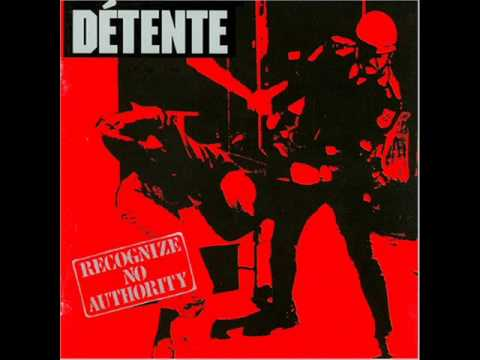Detente Recognize no authority(Full Album)