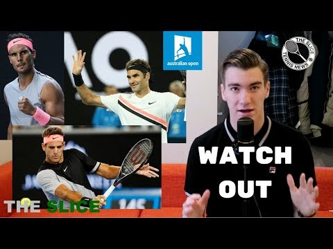 Federer, Nadal, Del Potro are HEATING UP @ AO18 | THE SLICE
