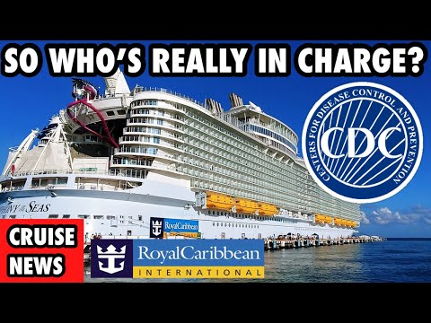 New Royal Caribbean & CDC Video Breakdown | Who's really in Control (Cruise Ship News)