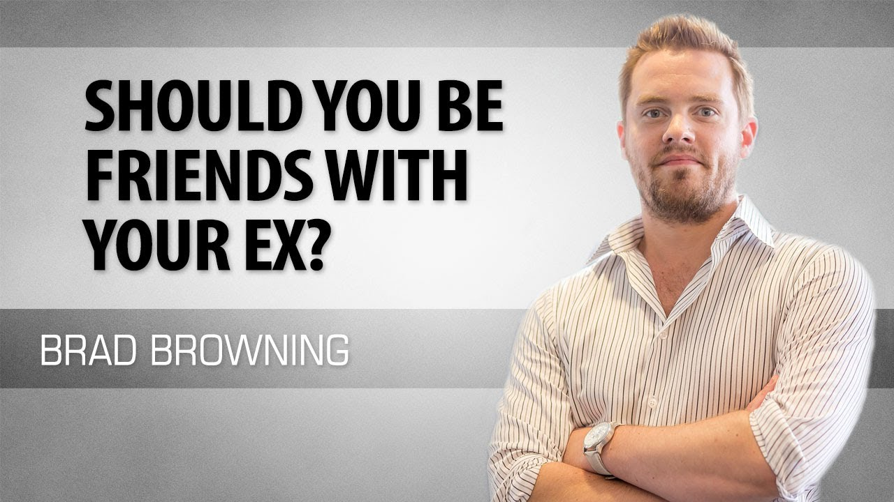 Should u be friends with your ex
