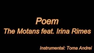 The Motans feat. Irina Rimes - POEM (karaoke) Toma Andrei