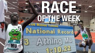 Athing Mu BREAKS the National Record in the 500M | RACE OF THE WEEK