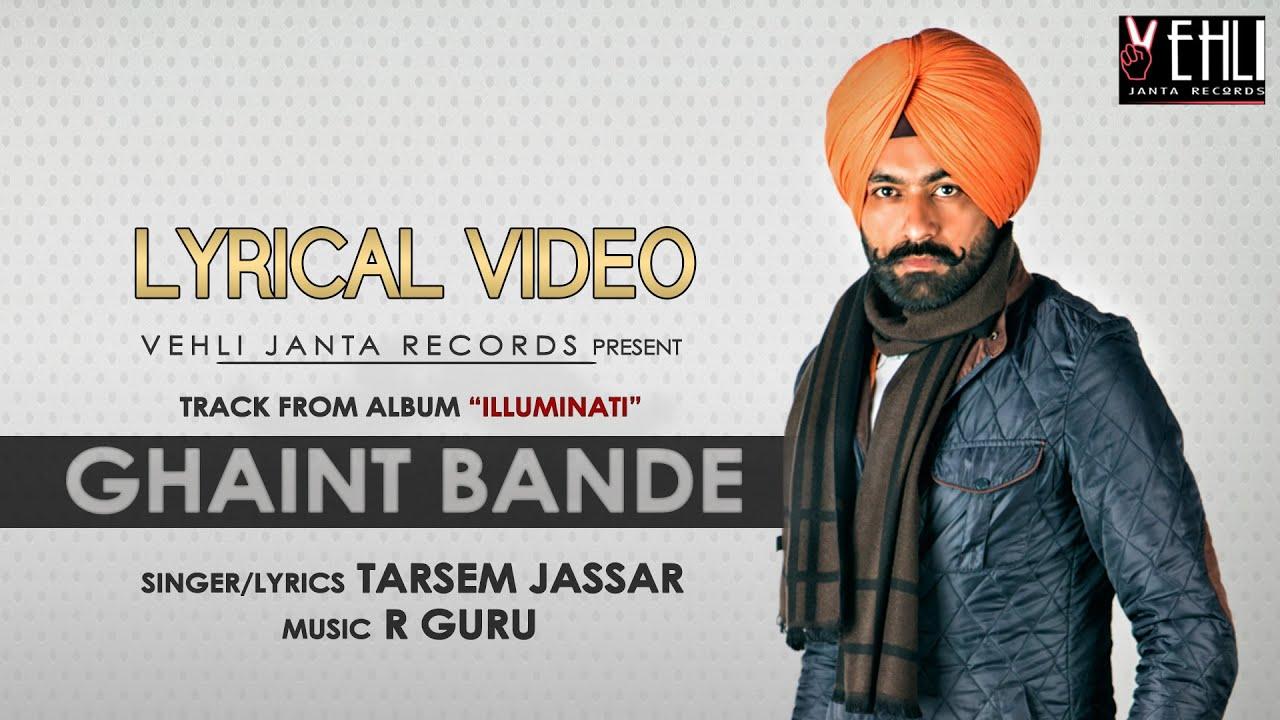 Ghaint Bande Lyrical Video | Tarsem Jassar | Latest Punjabi Songs 2016 |  Vehli Janta Records