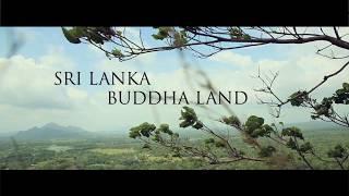 Sri Lanka, Buddha Land