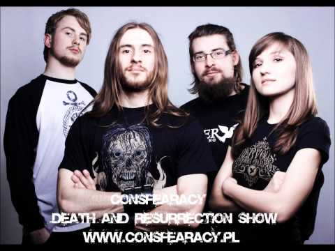 consFEARacy - Death and Resurrection Show