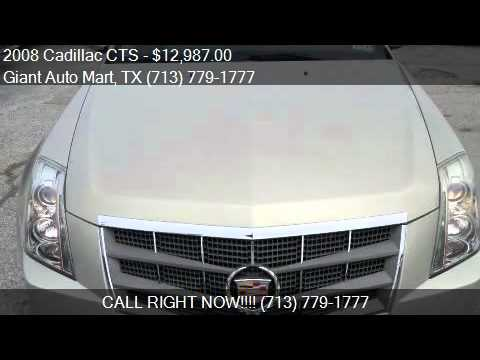 Giant Auto Mart >> 2008 Cadillac Cts For Sale In Houston Tx 77081 At The Giant