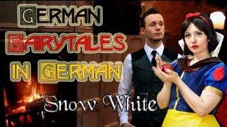 Snow White / Schneewittchen | German Fairytales in German