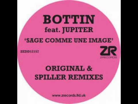 Bottin Feat Jupiter  - Sage Comme Une Image (Club Mix)