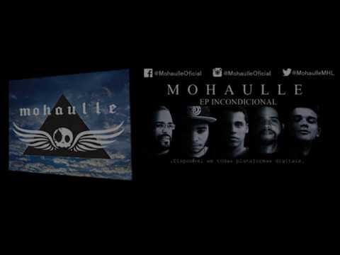 Mohaulle - Incondicional (lyrics)