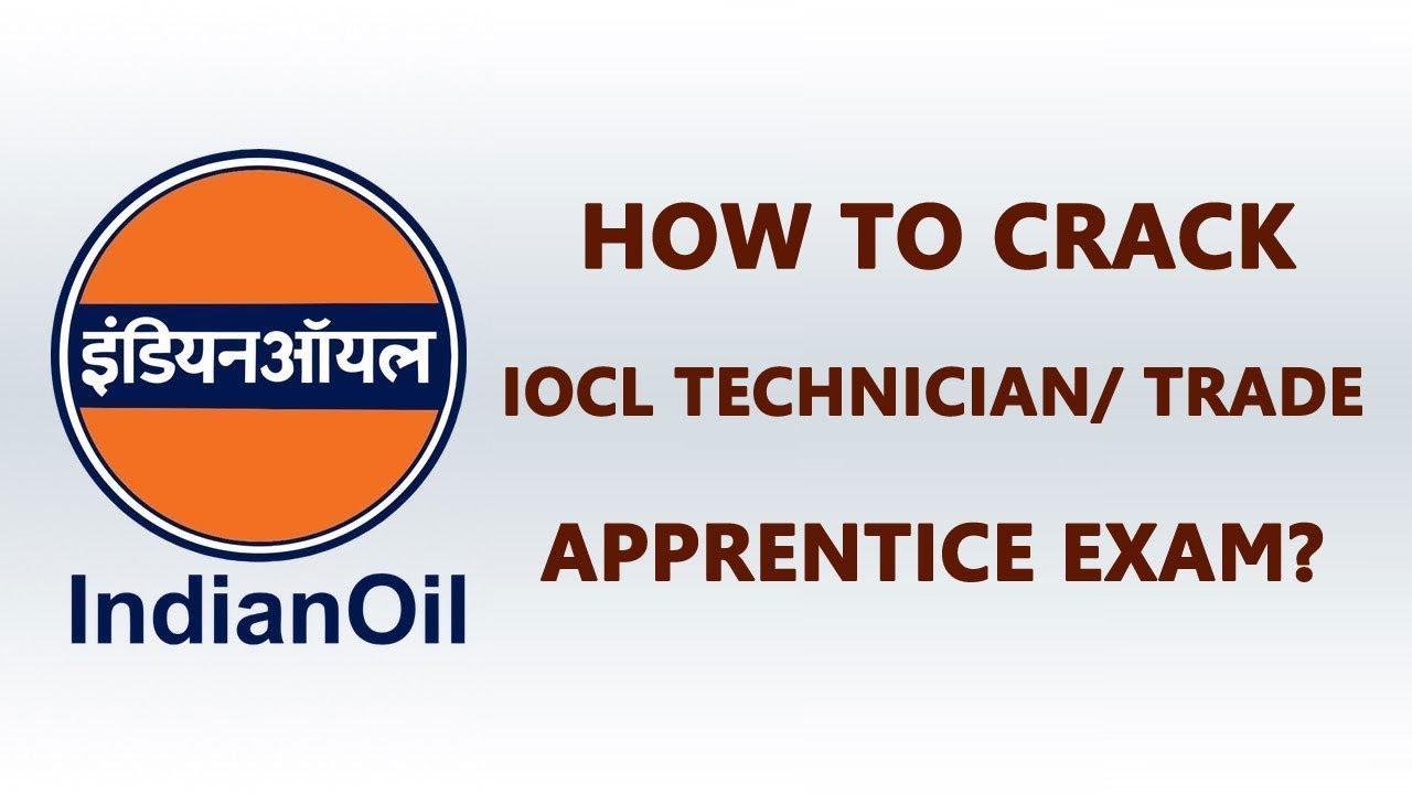 How to Crack IOCL Technician / Trade Apprentice Exam?