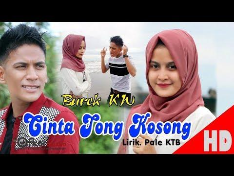 BUREK KW - CINTA TONG KOSONG ( House Mix Dikit-Dikt Lagi 2 ) HD Video Quality 2017