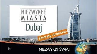 Baixar Niezwykly Swiat - Dubaj - HD - Lektor PL - 66 min