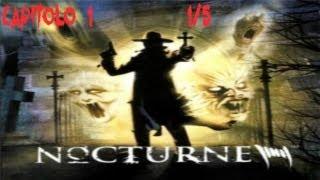 Nocturne - capitolo 1 parte 1 di 5 [walkthrough - ITA]