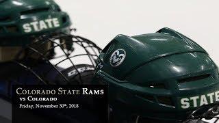 Hockey - CSU Rams vs Colorado Buffalo - 11/30/18