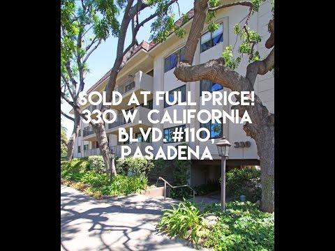 Pasadena Condo Just Sold @ Full Price! 330 W. California Blvd #110