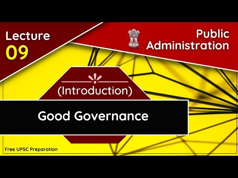 Good Governance in Public Administration  Lecture-9